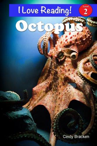 "Octopus (An ""I Love Reading"" Level 2 Reader)"