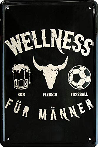 Wellness für Männer - Bier Fleisch Fußball 20x30 cm Deko Blechschild 246