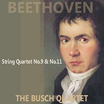 Beethoven: Quartets No. 9 & 11