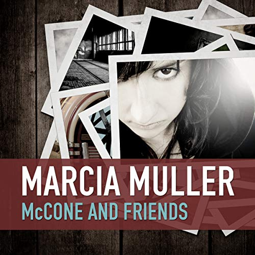 McCone and Friends audiobook cover art