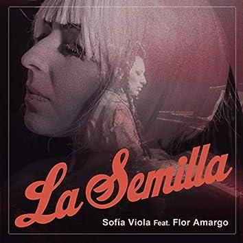 La Semilla (feat. Flor Amargo)