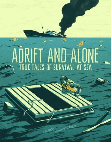 Yomtov, N: Adrift and Alone: True Stories of Survival at Sea (Graphic Library: True Stories of Survival)