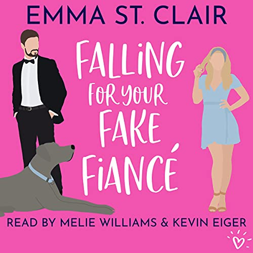 Falling for Your Fake Fiancé: A Sweet Romantic Comedy: Love Clichés Sweet RomCom, Book 3