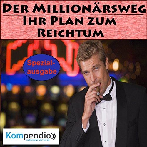 Der Millionärsweg Titelbild