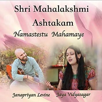 Shri Mahalakshmi Ashtakam: Namastestu Mahamaye