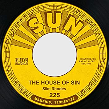 The House of Sin / Are You Ashamed of Me