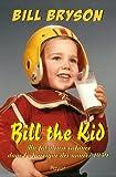 Bill the Kid - Ma fabuleuse enfance dans l'Amérique des années 1950