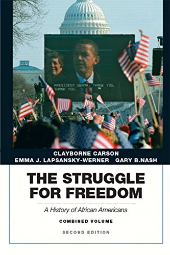 Struggle for Freedom: A History of African Americans, The, Combined Volume (2nd Edition)