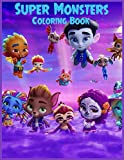 Super Monsters Coloring Book: Libro para colorear de super Monstruos