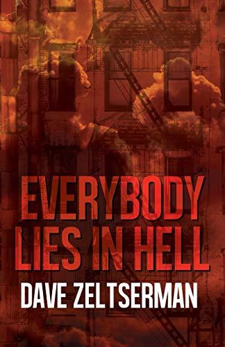 Zeltserman, D: Everybody Lies in Hell