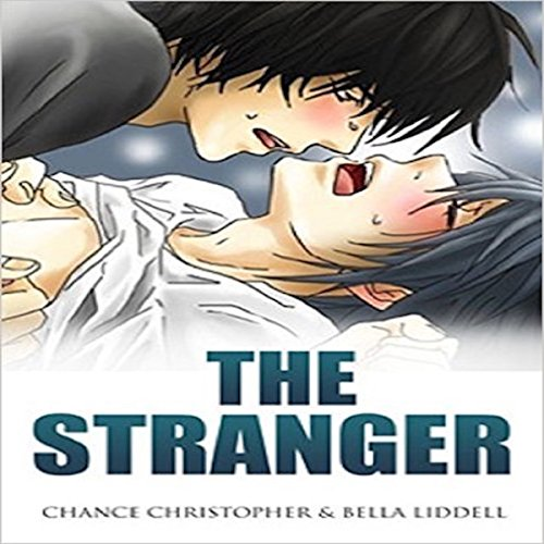 The Stranger                   By:                                                                                                                                 Chance Christopher,                                                                                        Bella Liddell                               Narrated by:                                                                                                                                 Darren Homewood                      Length: 21 mins     31 ratings     Overall 4.0