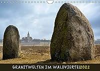 Granitwelten im Waldviertel (Wandkalender 2022 DIN A4 quer): Bizarre Granit-Findlinge praegen das Landschaftsbild des Waldviertels. (Monatskalender, 14 Seiten )