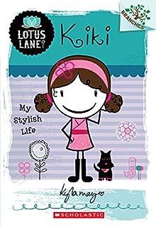 Kiki: My Stylish Life (A Branches Book: Lotus Lane #1)