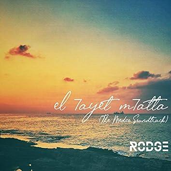 El Hayet Mhatta (The Medco Soundtrack)