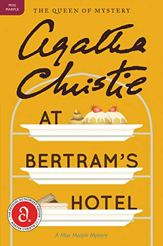 At Bertram's Hotel: A Miss Marple Mystery (Miss Marple Mysteries)