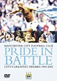 Manchester City - Pride In Battle - City's Greatest Derbies 1969 To 2005 [Reino Unido] [DVD]