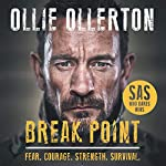 Break Point                   By:                                                                                                                                 Ollie Ollerton                               Narrated by:                                                                                                                                 Ollie Ollerton                      Length: 7 hrs and 5 mins     435 ratings     Overall 4.9