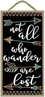 Nawilebi Not All Who Wander are Lost- Cute Indoor House Home Accessory Gift Sign 10