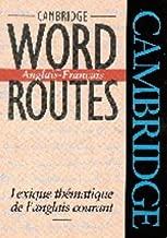 Cambridge Word Routes Anglais-Français: Lexique thématique de l'anglais courant (English and French Edition)