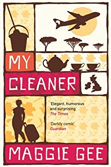 My Cleaner by [Maggie Gee]