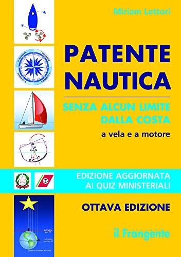 Patente nautica senza alcun limite dalla costa. A vela e a motore