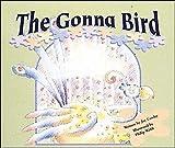 The Gonna Bird (12) (Storyteller Night Crickets)