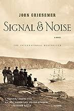 Signal & Noise: A Novel