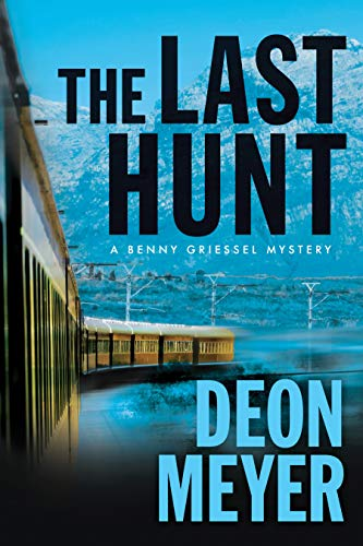 Image of The Last Hunt: A Benny Griessel Novel (Benny Griessel Mysteries)
