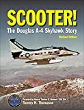Scooter!: The Douglas A-4 Skyhawk Story