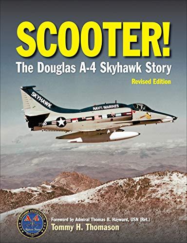 Scooter!: The Douglas A-4 Skyhawk Story