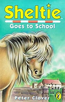 Pony Days : Sheltie goes to school 0439684897 Book Cover