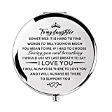 Mother Daughter Gift 18th 17th 16th Birthday Gifts Compact Travel Pocket Mirror Gifts for Daughter from Mom Dad Birthday Gifts (Silver to My Daughter)