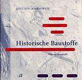 Historische Baustoffe,, 1 CD-ROM Eine Marktübersicht mit Händlerverzeichnis. Text & Bild, 150 Warengruppen, Adressen. Mit Datenexport-Funktion. Für Windows ab 3.11