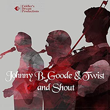 Johnny B. Goode / Twist and Shout