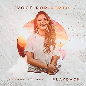 Você Por Perto (Playback)