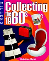 Miller's: Collecting the 1960's