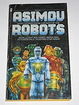 The Rest of the Robots - Book #1.1 of the Foundation Universe