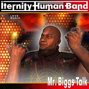 Mr Biggs Talk