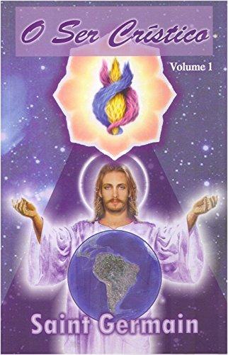 O Ser Crístico volume 1