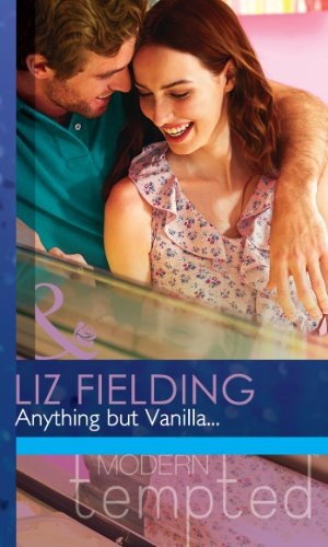 Anything but Vanilla... (Mills & Boon Modern Tempted) (English Edition)