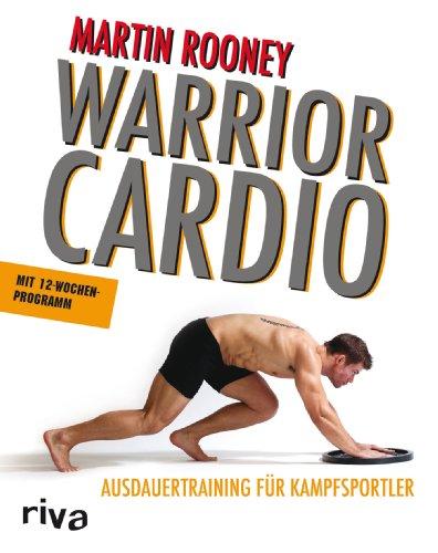 Warrior Cardio: Ausdauertraining für Kampfsportler