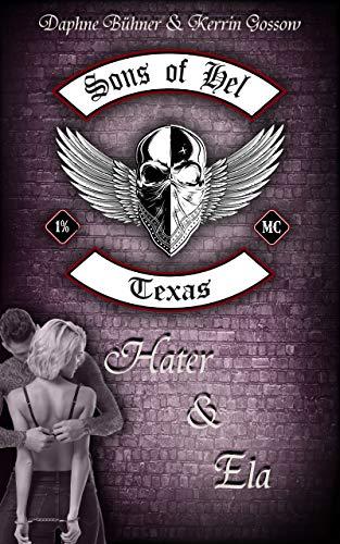 Sons of Hel - Texas: Hater & Ela (SoH)
