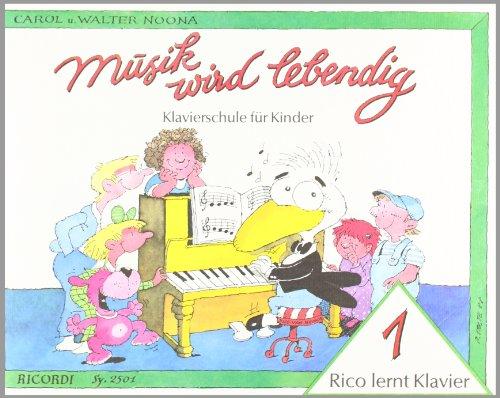 Rico lernt Klavier 1: Musik wird lebendig