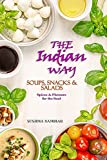 The Indian Way - Soups, Snacks &...