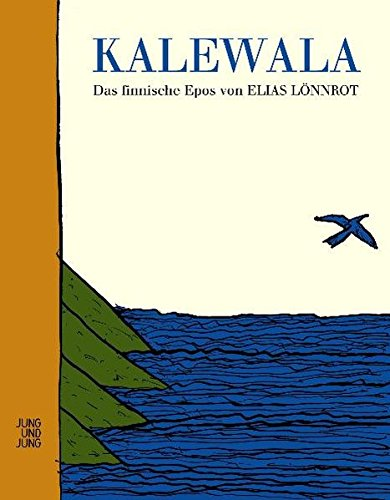 Kalewala: Das finnische Epos