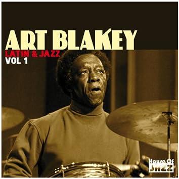 Art Blakey: Latin & Jazz, Vol 1