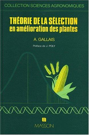 Théorie de la sélection en amélioration des plantes