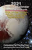 2021 Planetary Calendar Forecast Plus Edition: Global Astrology Forecasts Health Hints & The Lunar Healing Meditations, Essential Oils & Feng Shui Placement Tips, Calculated for Pacific Time