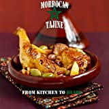 MOROCCAN TAJINE: Method of preparing the Tajin (Heritage of Morocco Book 1) (English Edition)