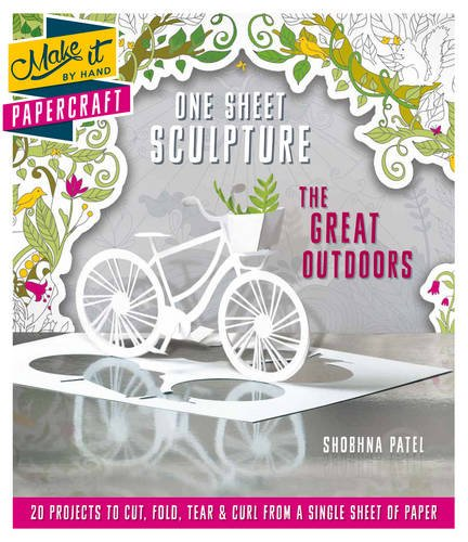 Compare Textbook Prices for Make It By Hand Papercraft: One Sheet Sculpture The Great Ou  ISBN 9781780978970 by